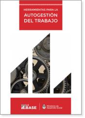 Manual - Herramientas para la autogestión del trabajo - Fundación La Base
